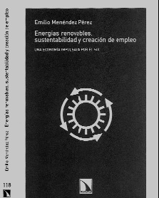 «Energías renovables, sustentabilidad y creación de empleo»