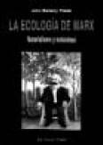 """""""La ecología de Marx. Materialismo y naturaleza"""""""