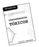 Sobre la urgencia de eliminar los compuestos orgánicos persistentes (COPs), otros contaminantes tóxicos persistentes (CTPs) y otras sustancias que alteran el sistema endocrino