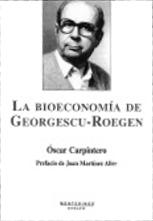"""""""La bioeconomía de Nicholas Georgescu-Roegen"""""""