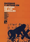Razonar y actuar en defensa de los animales